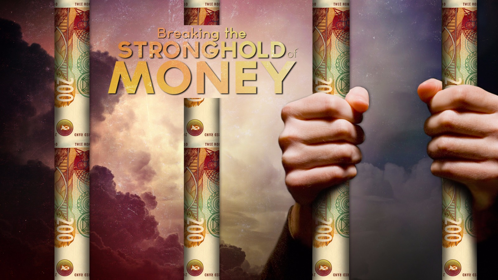 Winning The War Against Our Souls Part3 - Breaking The Stronghold of Money