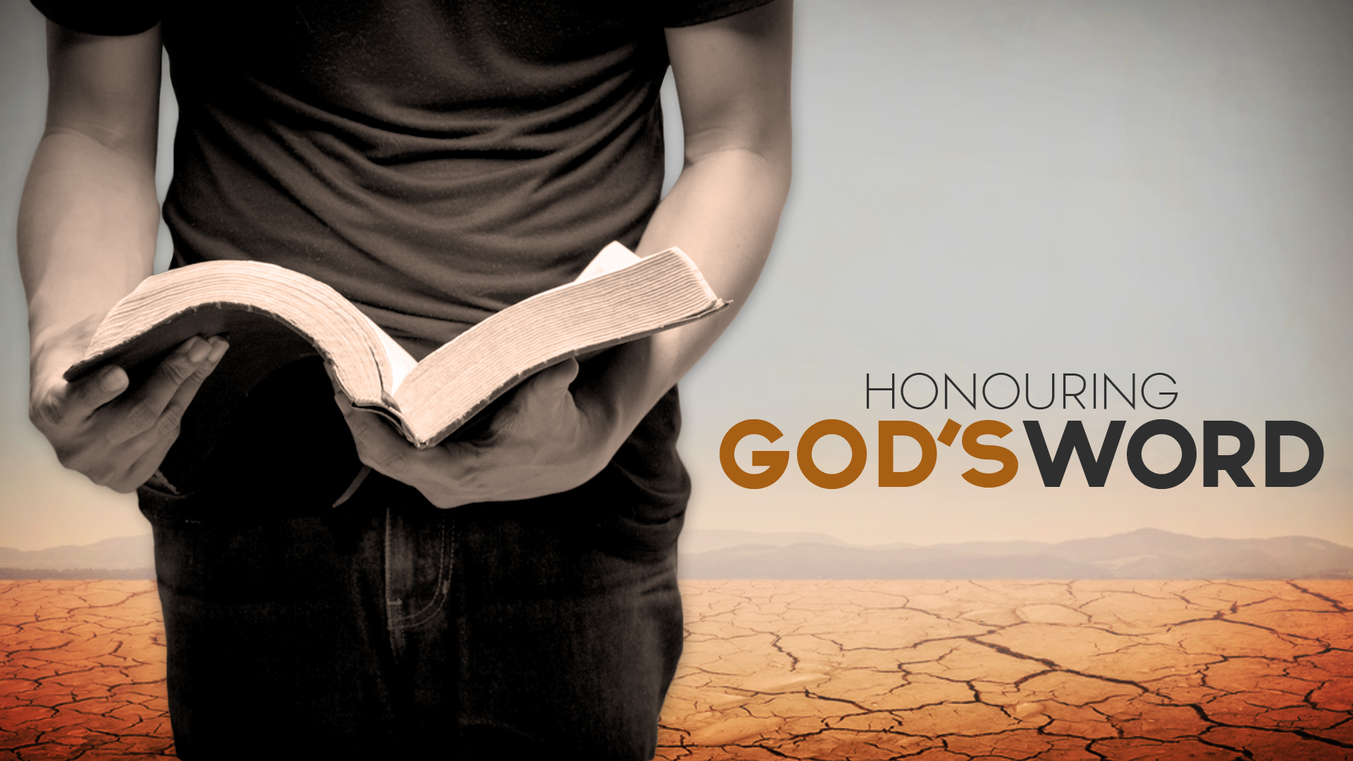 Strengthening a Biblical Worldview Part3 - Honouring Gods Word