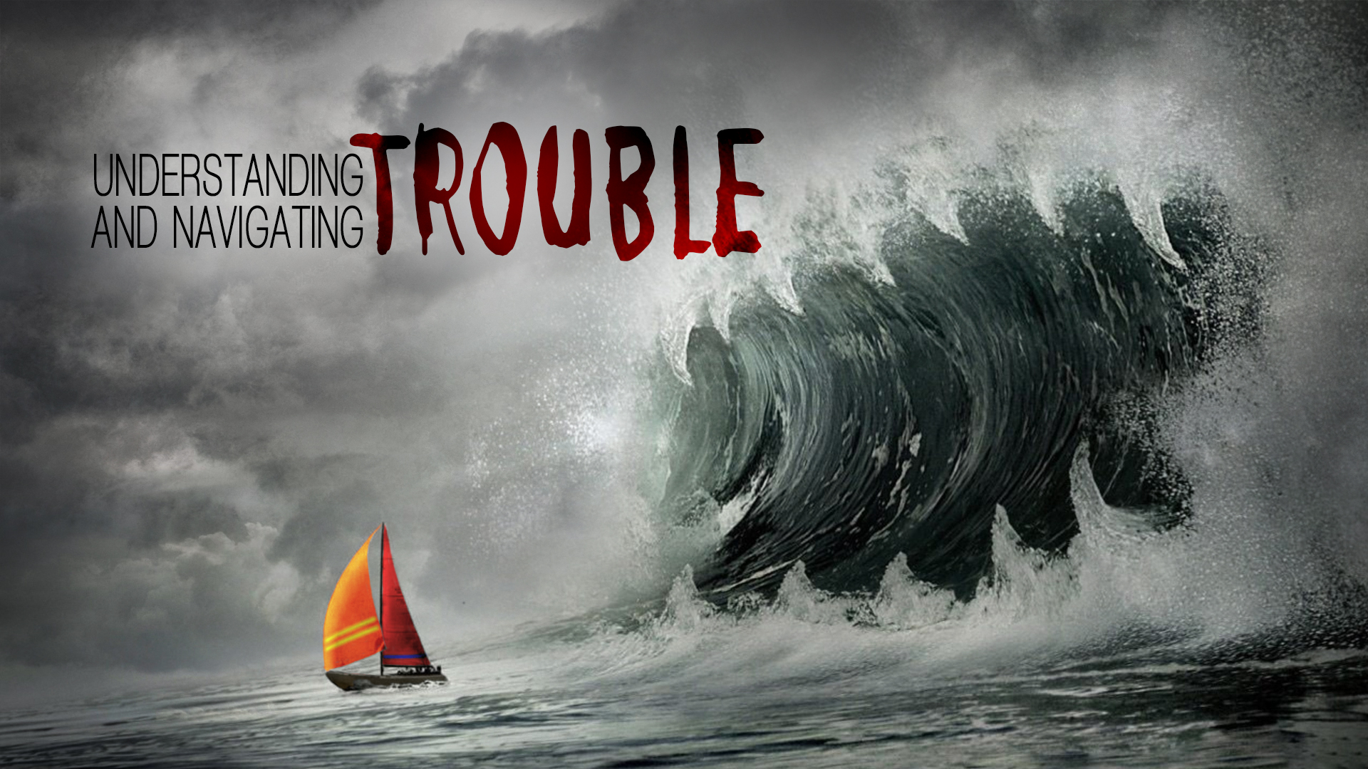Understanding And Navigating Trouble