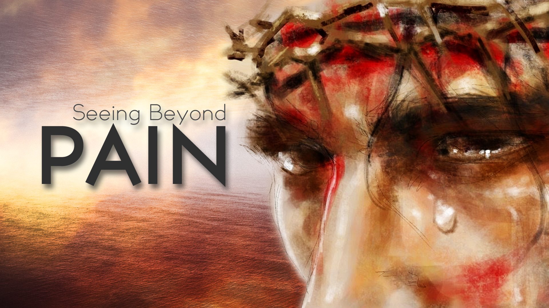 Seeing Beyond Our Pain