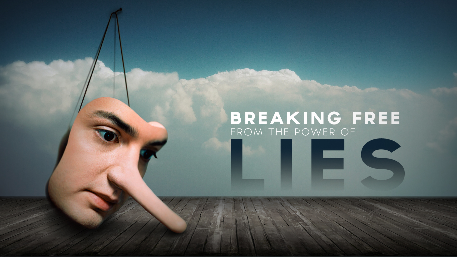 Breaking Free From The Power of Lies