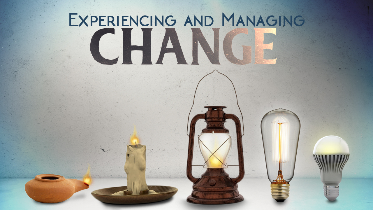 Experiencing and Managing Change Part 1