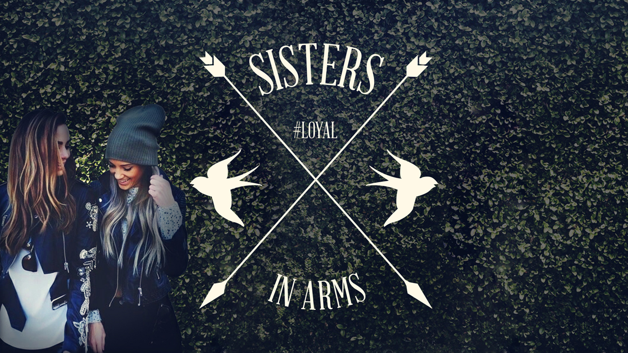 Sisters In Arms: Loyal