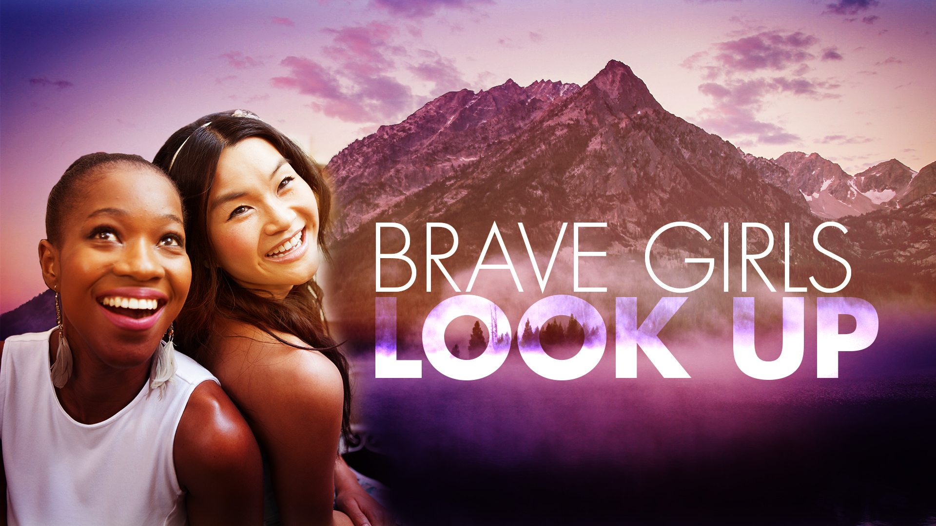Brave Girls Look Up