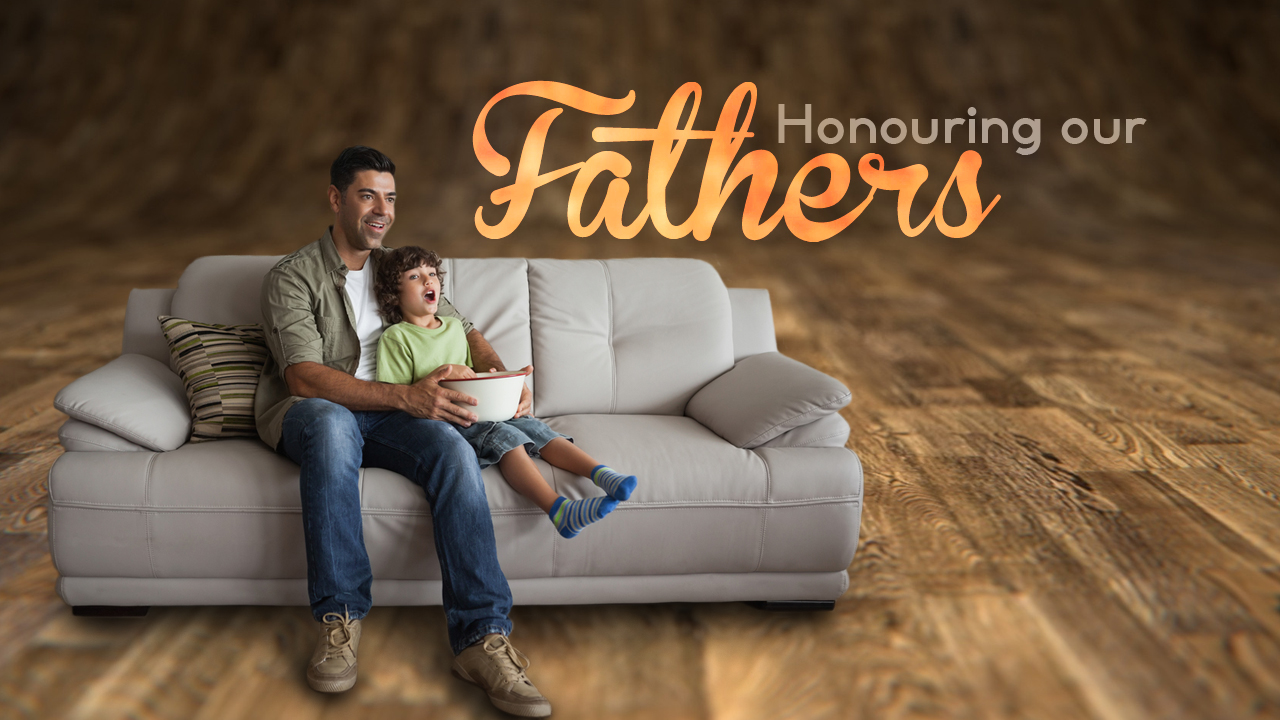 Honouring Our Father's