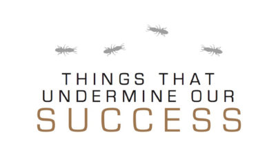 Things That Undermine Our Success Part 3